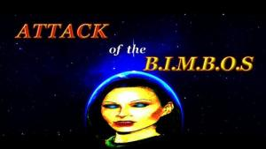 Attack of the B.I.M.B.O.S