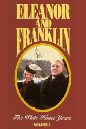 Eleanor and Franklin: The White House Years (1977)