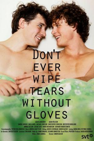 Don't Ever Wipe Tears Without Gloves (2012)