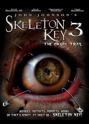 Skeleton Key 3: The Organ Trail (2011)