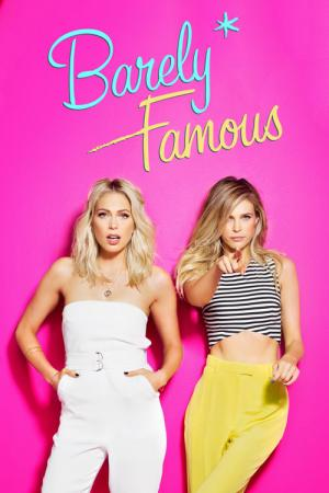Barely Famous (2015)