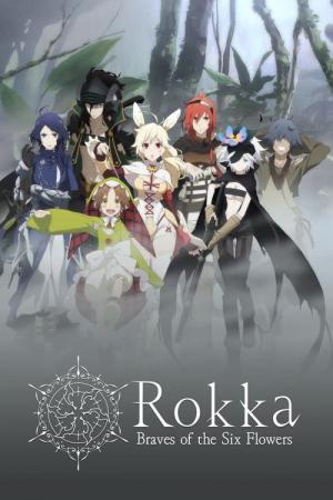 Rokka: Braves of the Six Flowers (2015)