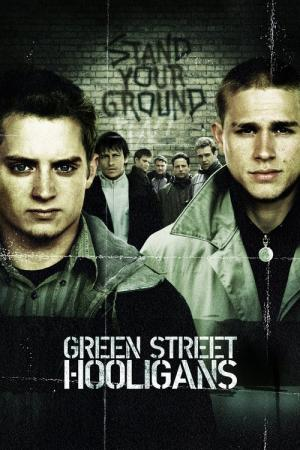 Green Street Hooligans (2005)