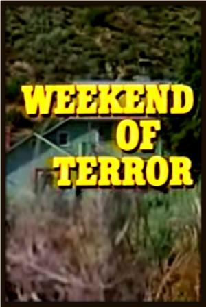 Weekend of Terror
