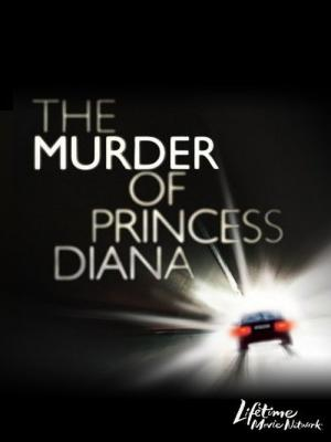 The Murder of Princess Diana (2007)