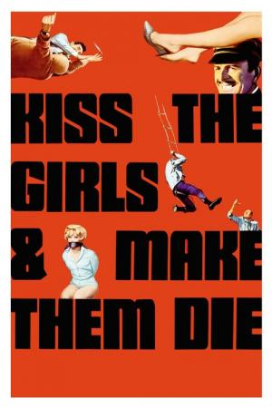 Kiss the Girls and Make Them Die