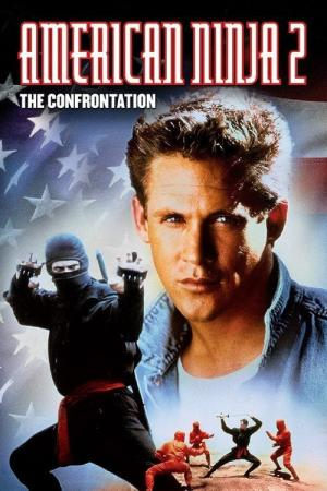 Best Movies Like American Ninja 2: The Confrontation