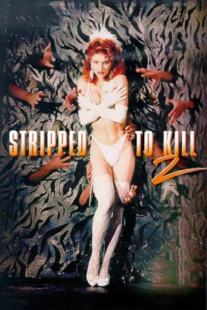 Stripped to Kill 2: Live Girls
