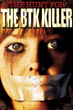 The Hunt for the BTK Killer (2005)