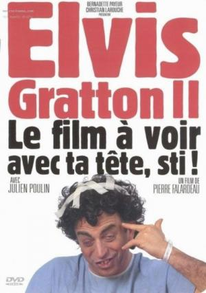 Elvis Gratton II: Miracle ? Memphis (1999)