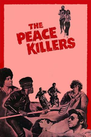 The Peace Killers