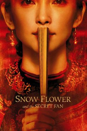 Snow Flower and the Secret Fan (2011)