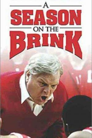 A Season on the Brink (2002)