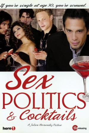 Sex, Politics & Cocktails (2002)