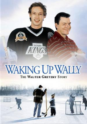 Waking Up Wally: The Walter Gretzky Story (2005)