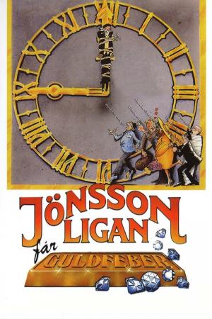 The Jönsson Gang Gets Gold Fever (1984)