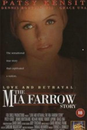 Love and Betrayal: The Mia Farrow Story (1995)