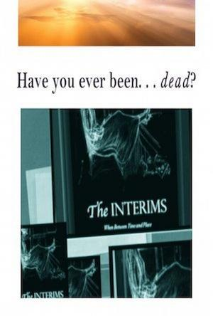 The Interims: When Between Time & Place (0000)