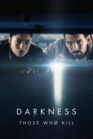 Darkness: Those Who Kill (2019)