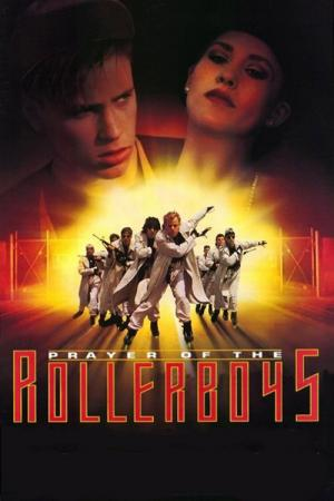 Prayer of the Rollerboys (1990)