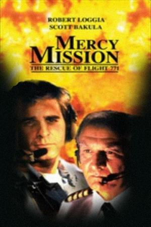 Mercy Mission: The Rescue of Flight 771 (1993)
