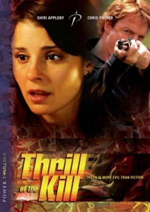 Thrill of the Kill (2006)