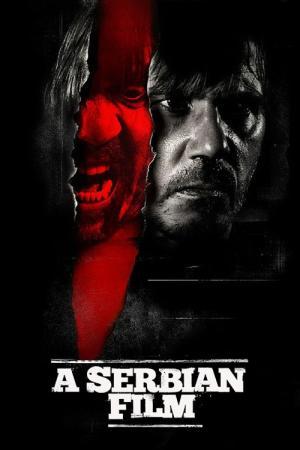 Best Movies Like A Serbian Fil...