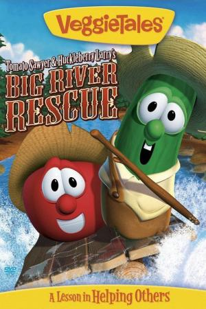VeggieTales: Tomato Sawyer & Huckleberry Larry's Big River Rescue (2008)