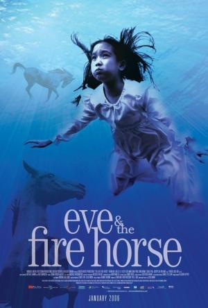 Eve and the Fire Horse (2005)