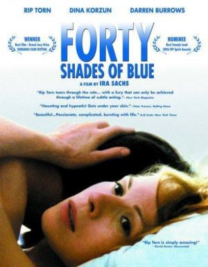 Forty Shades of Blue (2005)