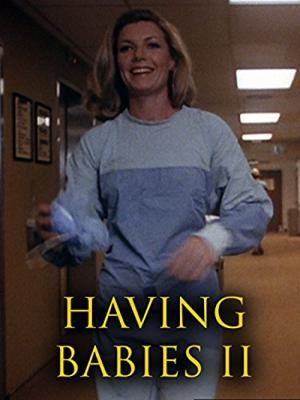 Having Babies II (1977)