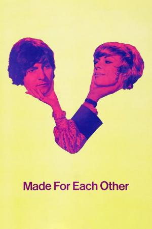 Made for Each Other (1971)
