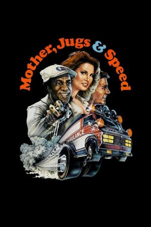 Mother, Jugs & Speed