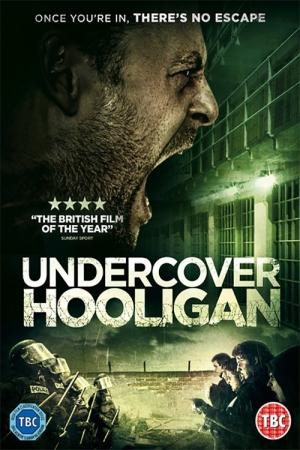 Undercover Hooligan (2016)