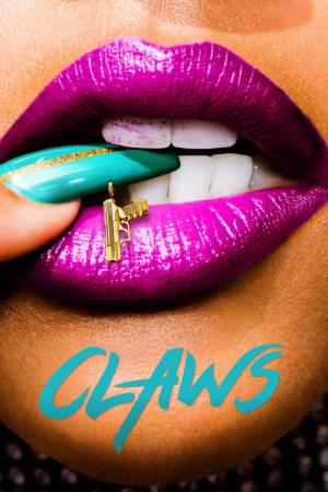 Claws (2017)