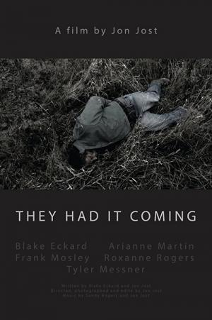 They Had It Coming (2015)