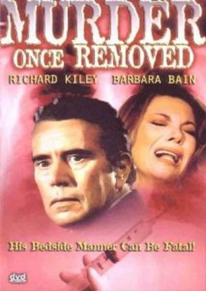 Murder Once Removed (1971)