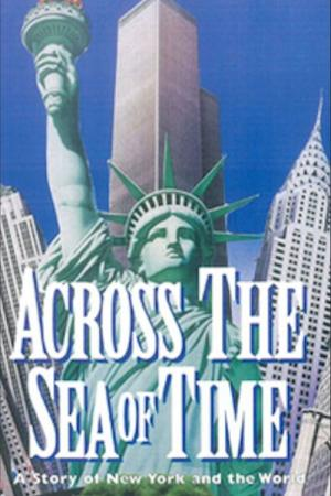 Across the Sea of Time (1995)