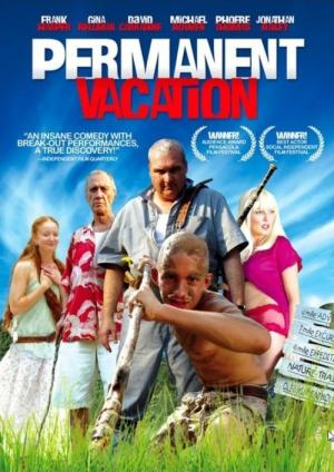 Permanent Vacation (2007)